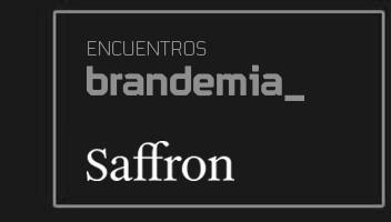 II Encuentro Brandemia, con Saffron