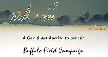 Wild 'N Free: A Gala & Art Auction to benefit Buffalo...