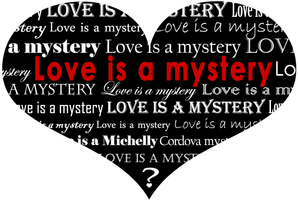 Video Release - Love Is A Mystery