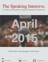 The Speaking Intensive April 23-24, 2015