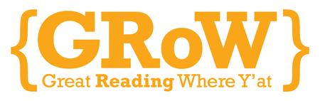 Registration for GRoW: Great Reading Where Y'at