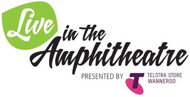 Live in the Amphitheatre presented by Telstra Store...