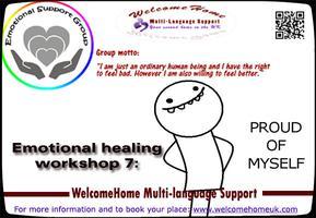 Emotional healing workshop 7:  Proud of myself (Group...