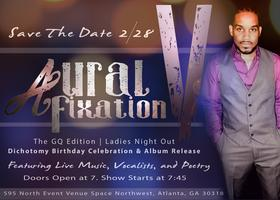 Aural Fixation Presents: Ladies Night Out the GQ...