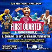 "Tues 2/10/15 - ""FIRST QUARTER"" The KICK-OFF All Star..."