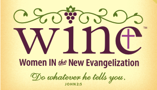 Women, WINE & Wisdom: How to Win a Catholic