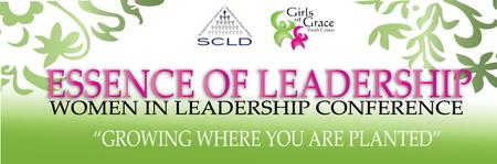 Essence of Leadership: Women In Leadership Conference
