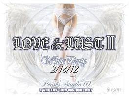 """LOVE & LUST II"" A Sexy *UV Glow* White-Costume Affair 2/18"