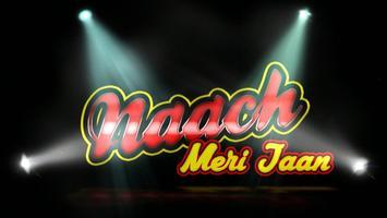 Naach Meri Jaan - Season 1 TORONTO