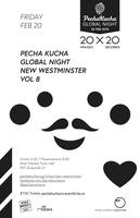 PechaKucha New West Global Event - Volume 8