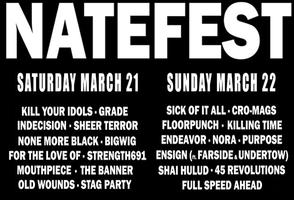 NateFest Benefit w/ Kill Your Idols, Sick Of It All,...