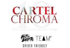 Cartel - Chroma 10 Year Anniversary Tour