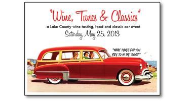 """""""Wine, Tunes, & Classics"""" a Lake County Wine Event in..."""