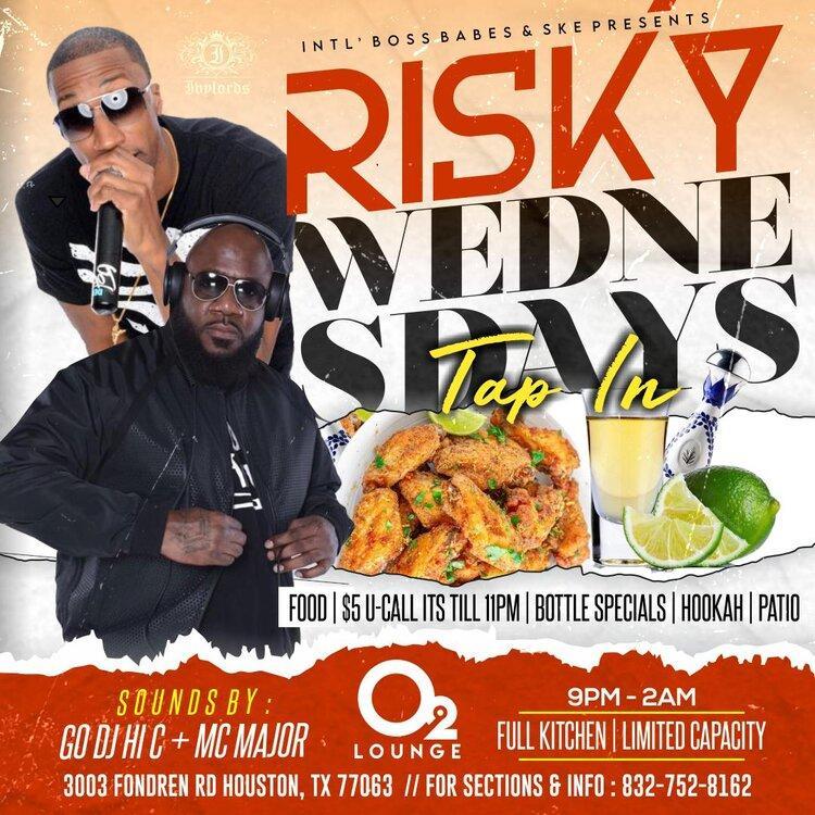 Risky Wednesdays at O2 Lounge