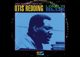 OTIS REDDING LONELY & BLUE LISTENING PARTY