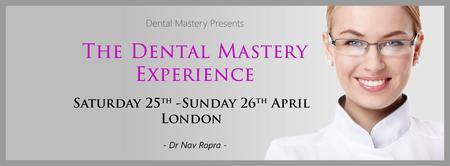 The Dental Mastery Experience: Saturday 25th April...