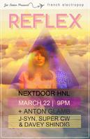 REFLEX in Honolulu MARCH 22nd (9pm) 18+