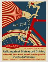 #HandsOff: Rally Against Distracted Driving