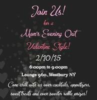 *CANCELED* Mom's Evening Out - Valentine's Style!