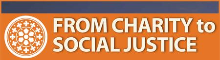 From Charity to Social Justice: Policies which aid and...
