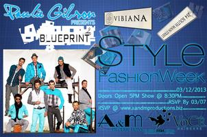 Paulie Gibson Presents B L U E P R I N T @ STYLE FASHION...