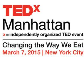 TEDxManhattan: Changing the Way We Eat Viewing Party