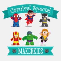 MAKERKIDS - Carnival Special