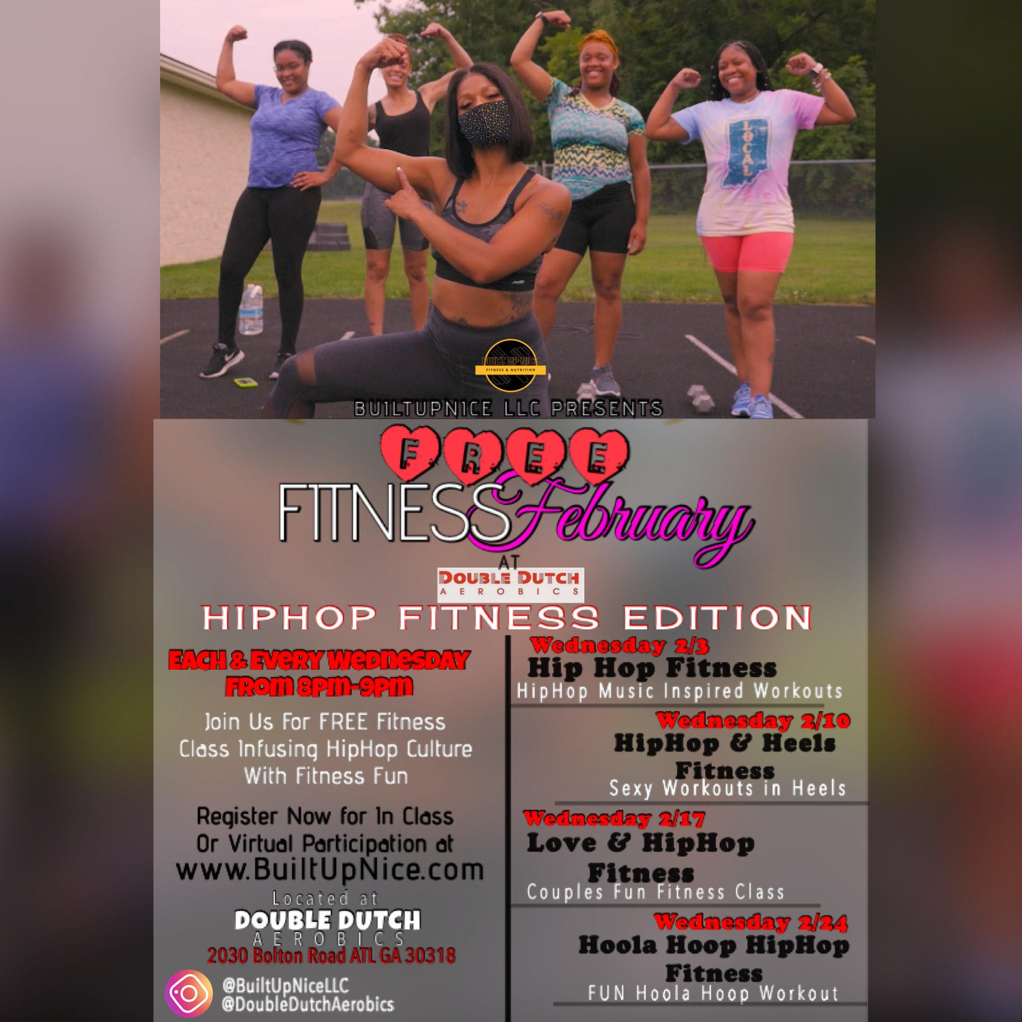 Built Up Nice: FREE Fitness February: HipHop Fitness Edition