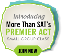 More Than SAT's Premier ACT Small Group...