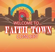 WELCOME TO FAITH-TOWN