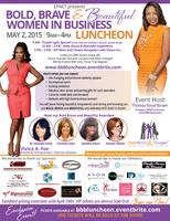 Bold, Brave & Beautiful 6th Annual Women in Business...