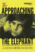 IFP Screen Forward Presents: APPROACHING THE ELEPHANT