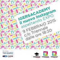 Igersacademy: aspettando Expo2015