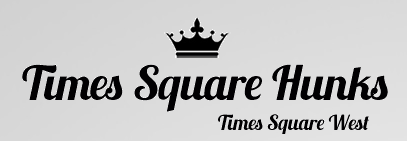 Times Square Hunks - Weekly Male Revue