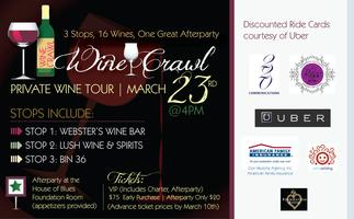 """""""Wine Crawl""""  3 Stops, 16 Wines and One Huge Afterparty"""