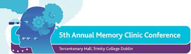 5th Irish Memory Clinic Conference