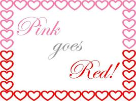 Pink Goes Red:  Art For the Heart
