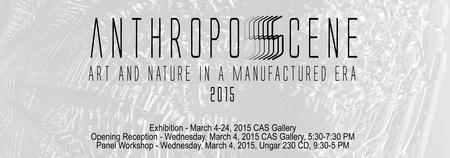 anthropoScene Panel Discussion, Lunch/Gallery Tour,...