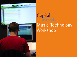 Capital University Music Technology Workshop