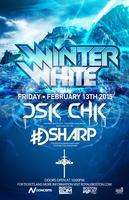 Winter White Tour ft. DSK CHK & DSharp @ Royale