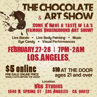 CHOCOLATE AND ART SHOW - LOS ANGELES - FEBRUARY 27th -...