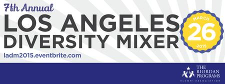 7th Annual Los Angeles Diversity Mixer