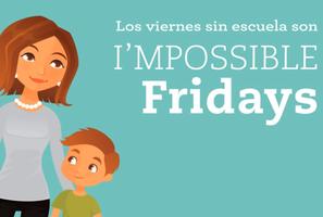 I´MPOSSIBLE Friday FEBRERO