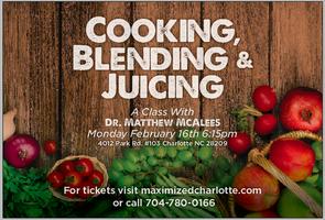 Cooking, Blending, & Juicing Class