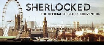 SHERLOCKED - The Official Sherlock Convention