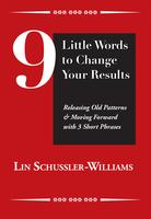 9 Little Words to Change Your Sales Results - Feb. 16,...