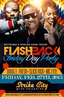 FLASHBACK FRIDAY DAY PARTY AT STRIKE CITY hosted by MC...