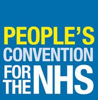 PEOPLE'S CONVENTION FOR THE NHS - National Conference
