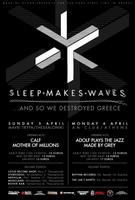 sleepmakeswaves live in Athens