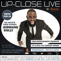 Pier Entertainment UP-CLOSE LIVE :: Jermaine Dolly